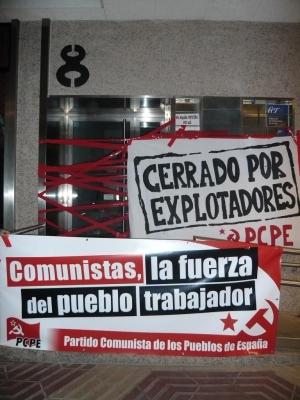 EL PCPE EMPIEZA LA CAMPAÑA CERRANDO LA SEDE DE LA PATRONAL RIOJANA